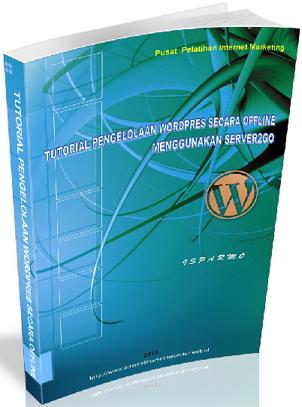 Panduan Pengelolaan Wordpres Secara Offline